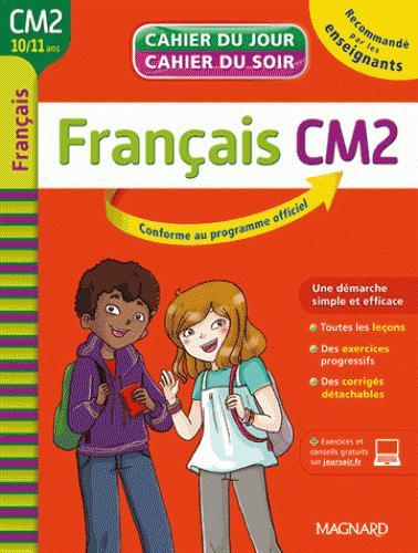 Cahiers du jour/ soir ; français ; CM2