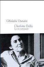 Charlotte Delbo ; la vie retrouvée