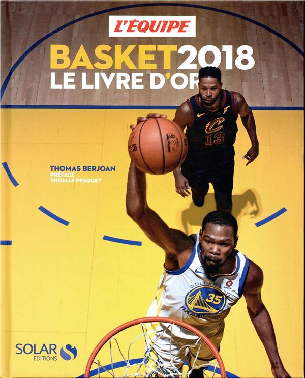 Basket ; le livre d'or (édition 2018)
