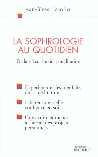 La Sophrologie Au Quotidien