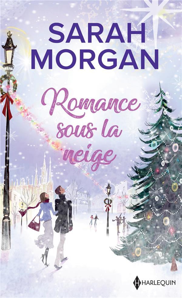 Romance sous la neige ; un Noël dans ses bras ; un enfant pour Noël