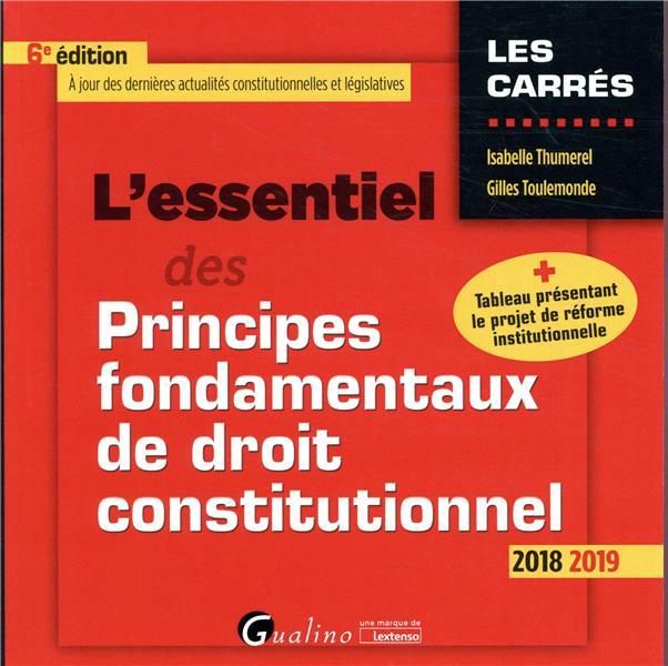 L'essentiel des principes fondamentaux de droit constitutionnel (édition 2018/2019)