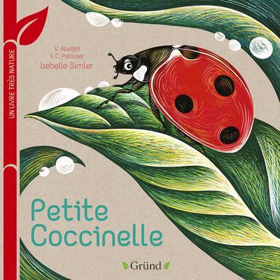 Petite coccinelle : un livre très nature