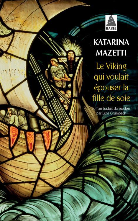 Le Viking Qui Voulait Epouser La Fille De Soie