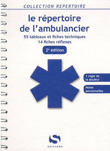 Répertoire de l'ambulancier (2e édition)