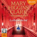 Vente AudioBook : La Reine du bal  - Mary Higgins Clark - Alafair Burke