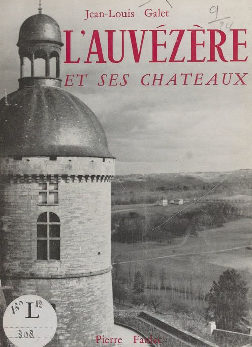 L'Auvézère et ses châteaux
