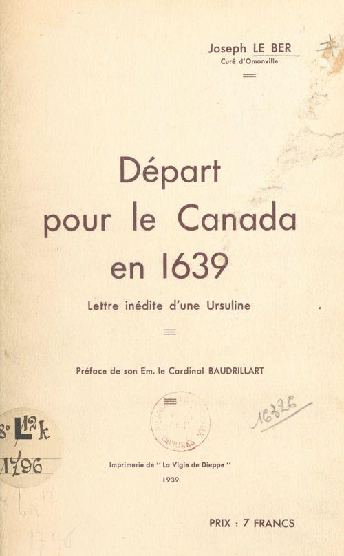 Départ pour le Canada en 1639