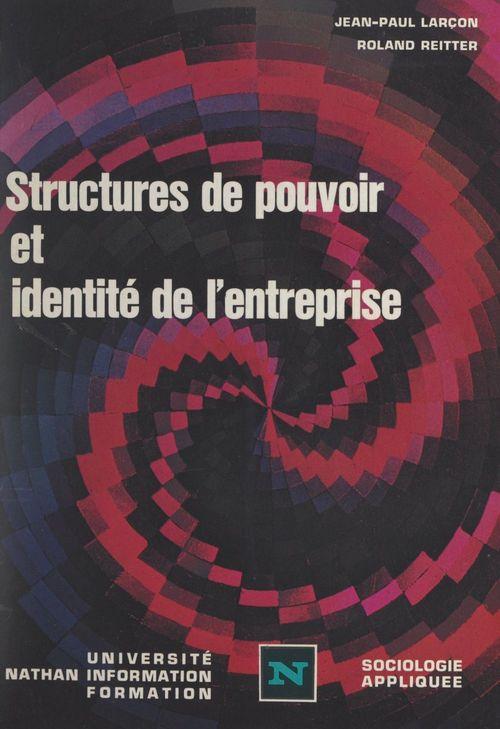 Structures de pouvoir et identité de l'entreprise