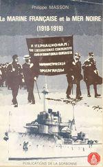 Vente Livre Numérique : La Marine française et la Mer noire (1918-1919)  - Philippe MASSON