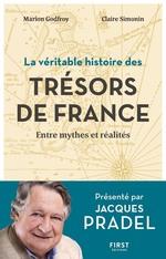 Vente Livre Numérique : La véritable histoire des trésors de France  - Jacques Pradel - Claire Simonin - Marion GODFROY T. DE BORMS