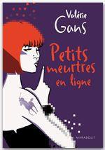 Vente Livre Numérique : Petits meurtres en ligne  - Valérie Gans