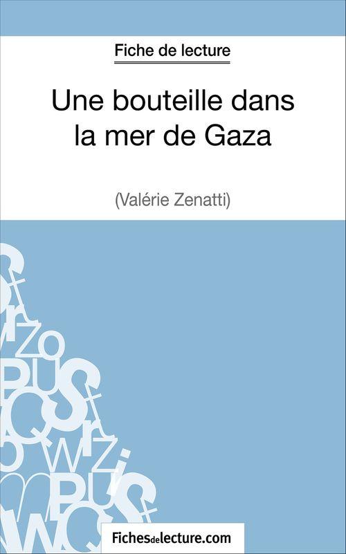 une bouteille dans la mer, de Gaza de Valérie Zénatti : analyse complète de l'oeuvre