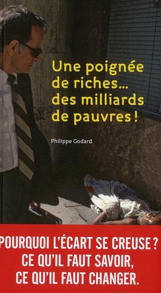 Une poignée de riches... des milliards de pauvres !
