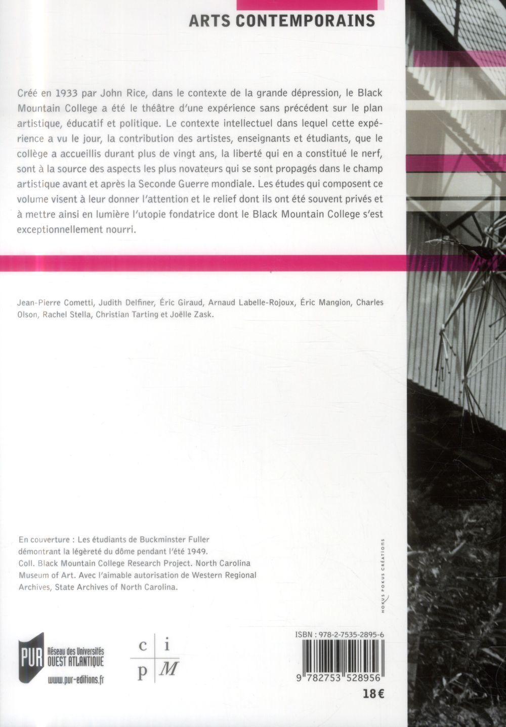 black mountain college ; art, démocratie, utopie