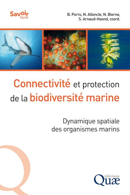 Connectivité et protection de la biodiversité marine ; dynamique spatiale des organismes marins