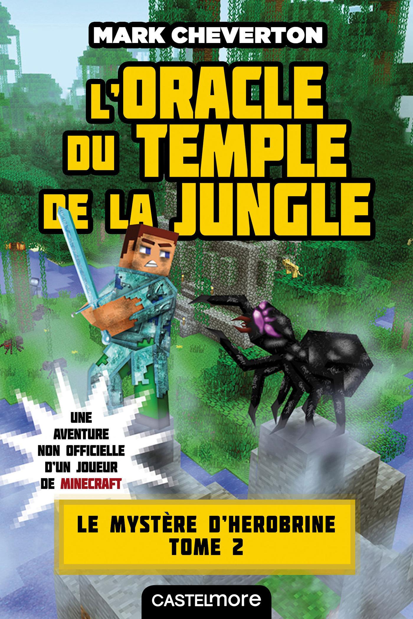 Minecraft - le mystère de Herobrine T.2 ; l'oracle du temple de la jungle