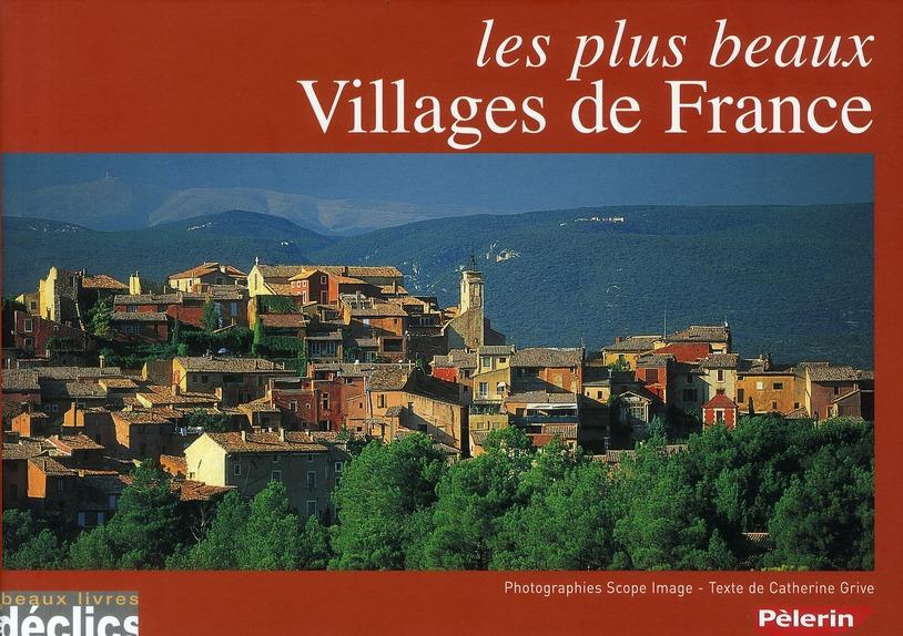 Les plus beaux villages de France (édition 2010)