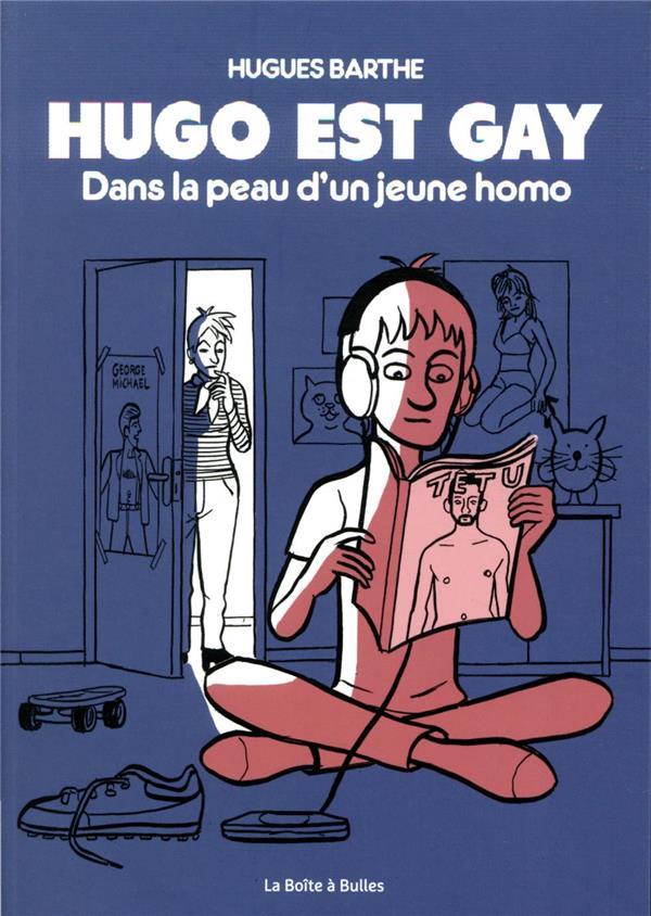 Hugo est gay : dans la peau d'un jeune homo