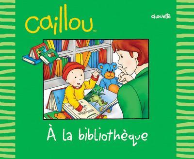 Caillou A La Bibliotheque