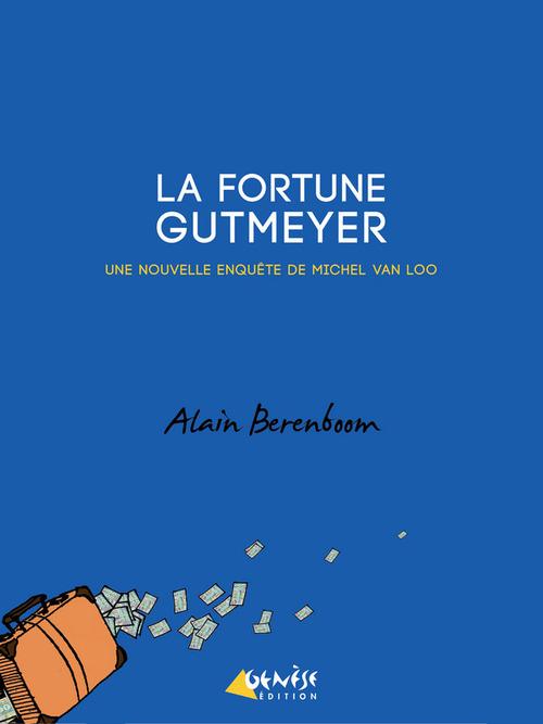 La fortune Gutmeyer