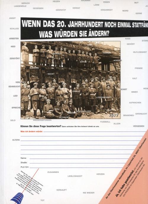 Wenn das 20 ; Jahrhundert  noch einmal statfan was wurden sie andern ?
