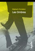 Vente Livre Numérique : Les ombres  - Wojciech Chmielarz