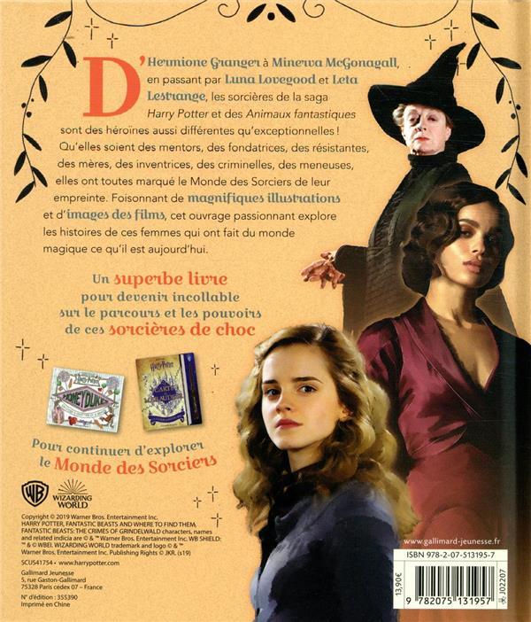 Harry Potter ; fières d'être sorcières ; les filles qui ont marqué l'histoire du monde des sorciers