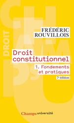 Vente Livre Numérique : Droit constitutionnel (Tome 1) - Fondements et pratiques  - Frédéric Rouvillois