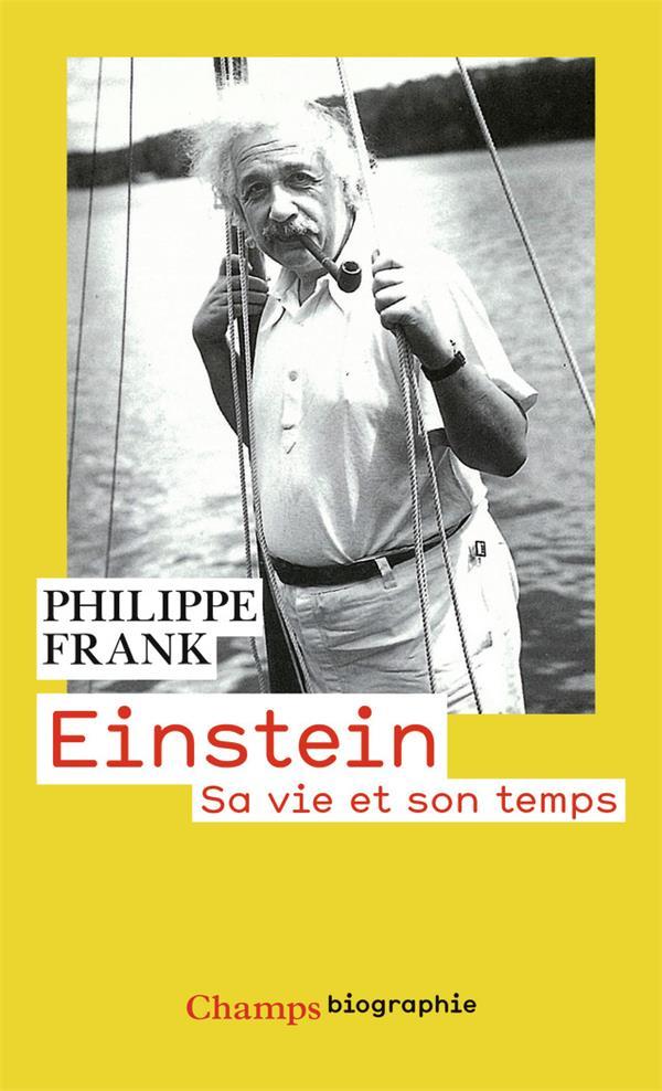 Einstein ; sa vie et son temps
