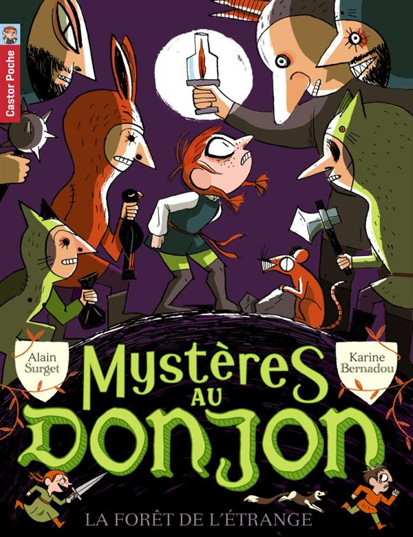 Mystères au donjon t.4 ; la forêt de l'étrange
