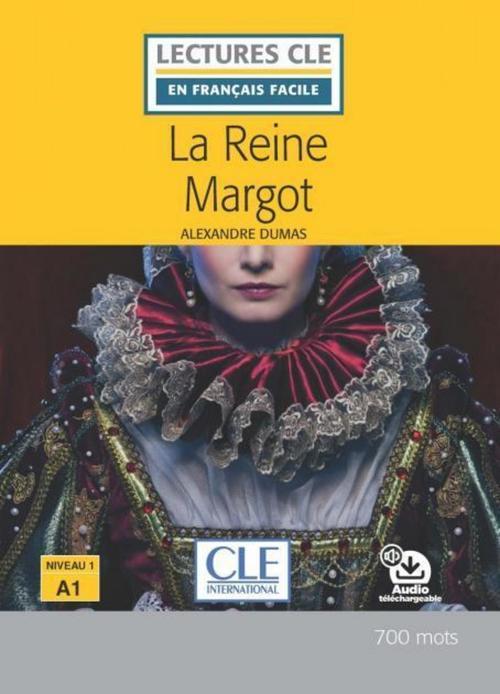 la reine Margot ; niveau A1