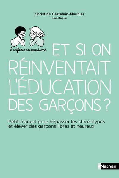 Et si on réinventait l'éducation des garçons ?