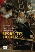 Vente EBooks : Les récits du temps  - Jacques ANDRÉ - François HARTOG - Sylvie Dreyfus-Asséo - Andre Jacques / Drey
