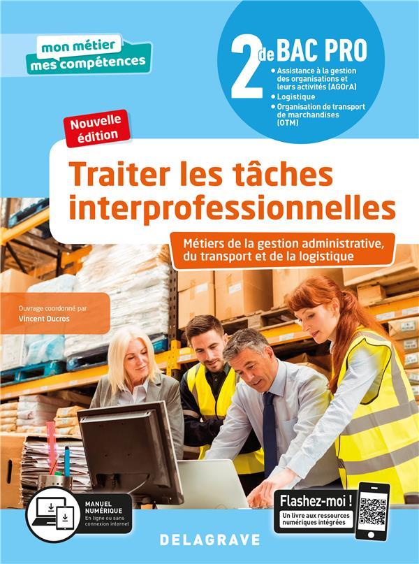 TRAITER LES TACHES INTERPROFESSIONNELLES - TOME 1 - 2DE BAC PRO GATL (2020) - POCHETTE ELEVE