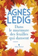 Vente Livre Numérique : Dans le murmure des feuilles qui dansent  - Agnès Ledig
