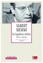 Les hypothèses infinies - Journal 1936-1962