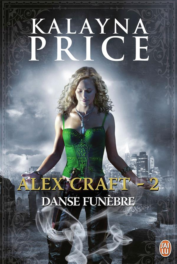 Alex Craft t.2 ; danse funèbre