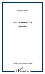 Vente EBooks : Concours de bleus  - Jean-Louis Robert