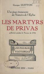 Une page émouvante de l'histoire de l'Église : les martyrs de Privas