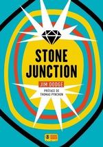 Stone junction  - Jim Dodge