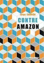 Couverture de Contre Amazon (Le Livre)