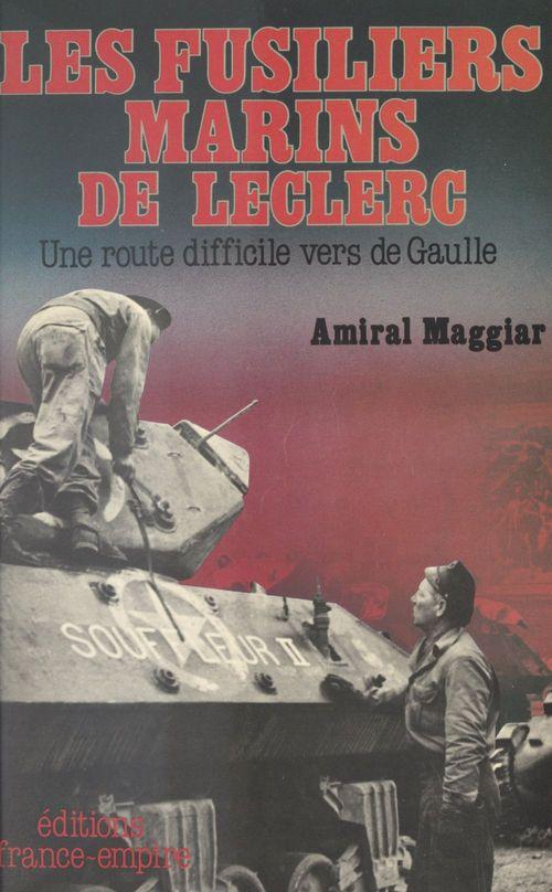 Les fusiliers marins de Leclerc