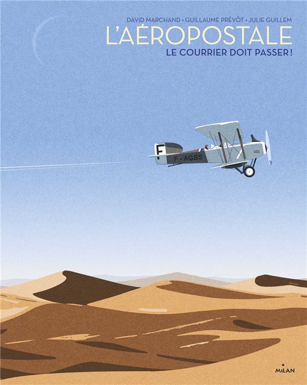 L'AEROPOSTALE  -  LE COURRIER DOIT PASSER !