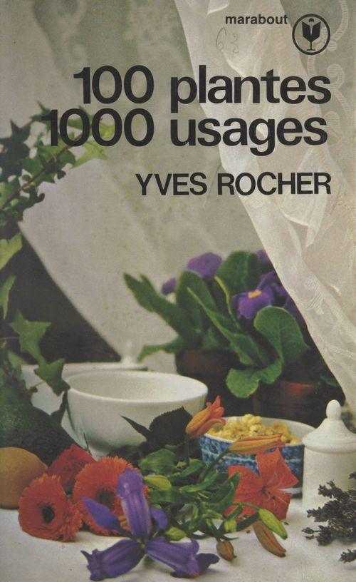 100 plantes, 1000 usages