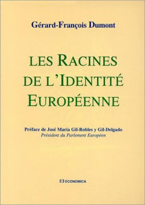 Les racines de l'identite europeenne