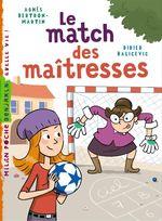 Vente EBooks : Le match des maîtresses  - Agnès Bertron-Martin