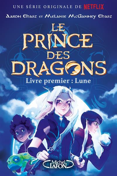le prince des dragons t.1 ; Lune