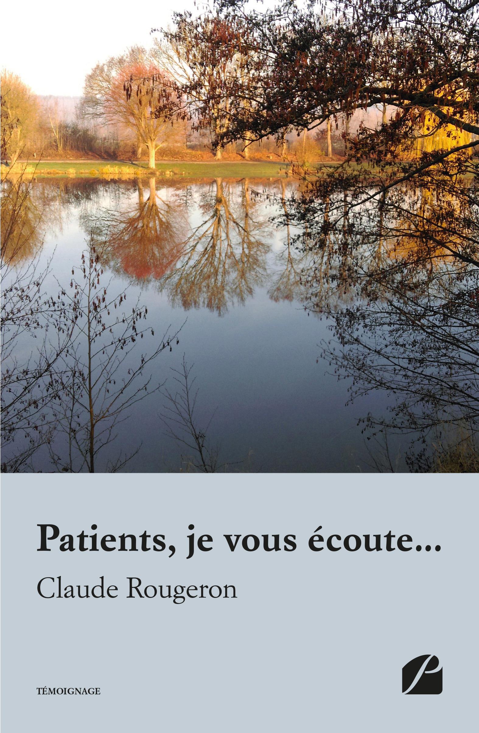 patients, je vous ecoute...