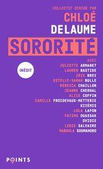 Vente Livre Numérique : Sororité  - Al - Jeanne Cherhal - Iris Brey - Estelle-Sarah Bulle - Lauren Bastide - Pauline Harmange - Rébecca Chaillon - Juliette Armanet